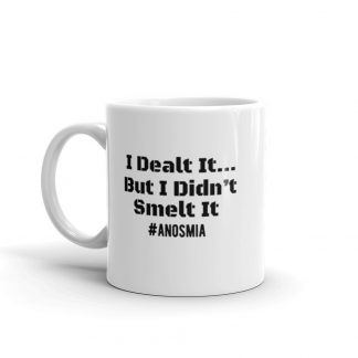 I Dealt It But I Didnt Smelt It Mug