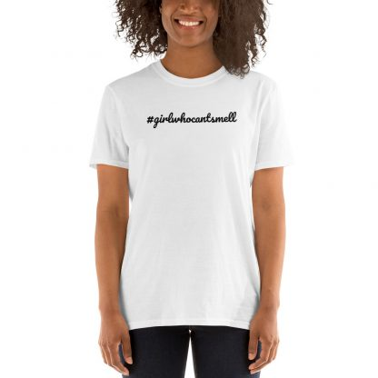 Girl Who Cant Smell Short Sleeve Tee